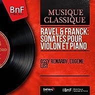 Ravel & Franck: Sonates pour violon et piano (Mono Version)