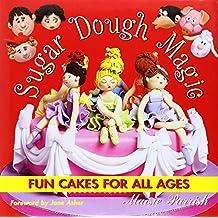 Sugar Dough Magic: Fun Cakes for All Ages