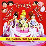 Sugar Dough Magic: Fun Cakes for All Ages