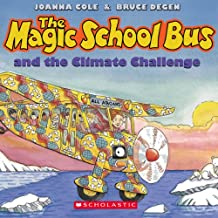 The Magic School Bus and the Climate Challenge - Audio (The Magic School Bus, Ages 3-8)