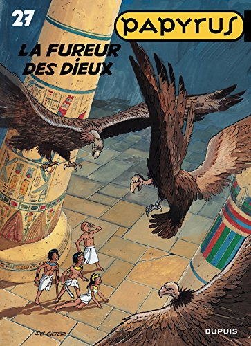 Papyrus - Tome 27 - La Fureur des dieux (French Edition) eBook: De ...