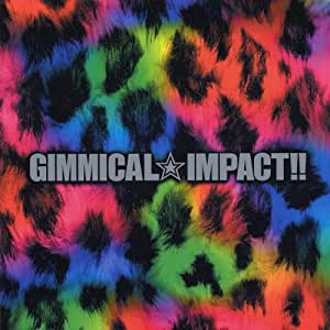 Gimmical Impact