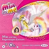 Mia und das Regenbogen-Einhorn: Mia and Me 21