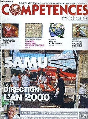 COMPETENCES MEDICALES N°29 - 23 octobre 1997 / greffe de peau : l'épiderme en culture / Chlamydia, pneumoniae, le présent et l'avenir / internet : Medline : accès gratuit / hépatite E : dernières nouvelles d'un virus...