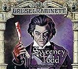 Sweeney Todd - Der teuflische Barbier aus der Fleet Street - Gruselkabinett-Folge 132 & 133