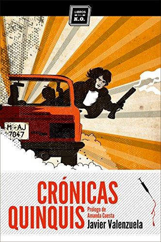 Crónicas quinquis: Crónica negra por Javier Valenzuela