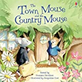 The Town Mouse and the Country Mouse (Picture Books)