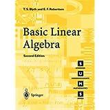 Basic Linear Algebra Second Edition: 2nd Edition (Springer Undergraduate Mathematics Series)