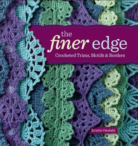 The Finer Edge: Crocheted Trims, Motifs & Borders Motiv Trim