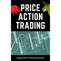 Price Action Trading: A Simple Stock Market Trading Book for Beginners Applicable to Intraday Trading, Swing Trading…