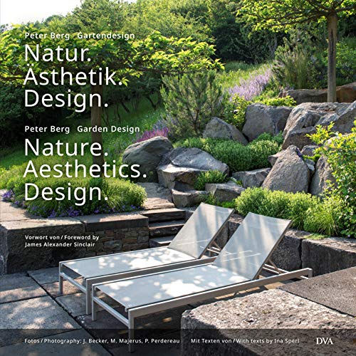 Garten Design (Natur. Ästhetik. Design: Nature. Aesthetics. Design (Deutsch, Englisch))