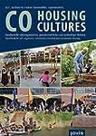 CoHousing Cultures: Handbuch für selb...