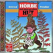 Hörbe mit dem großen Hut. CD (Audio CD)