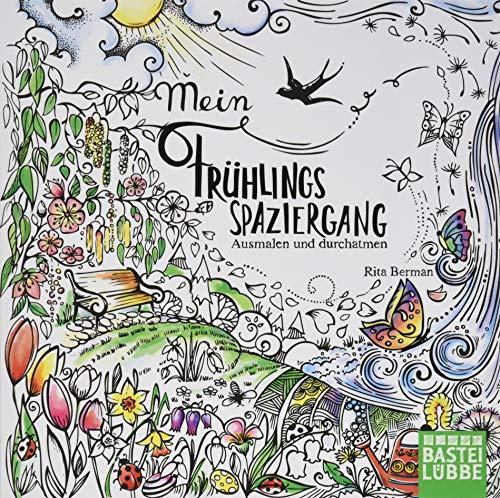 Mein Frühlingsspaziergang: Ausmalen und durchatmen (Die Welt wird bunt, Band 1) - Welt Frühling