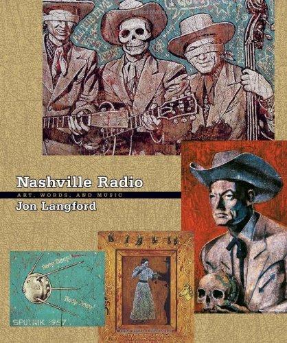 Nashville Radio: Art, Words, and Music by Jon Langford (2006-03-07)
