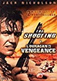 The Shooting / L'ouragan de la vengeance