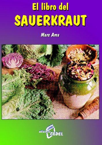 El Libro Del Sauerkraut por Manuel Lezaeta Acharán