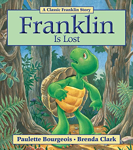 Franklin Is Lost (Classic Franklin Story)