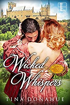 Wicked Whispers (Dangerous Desires) by [Donahue, Tina]