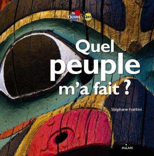 Quel peuple m'a fait ? par Stéphane Frattini