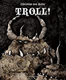 Troll! (Edition Drachenfliege)