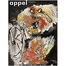 Karel Appel: Retrospective