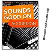 Sounds Good On Accordion–50morceaux Crea Ted for the Accordion–SONGBOOK pour accordéon avec crayons de Piano