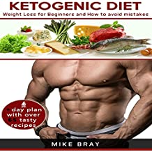 Ketogenic Diet: Weight Loss for Beginners and How to Avoid Mistakes