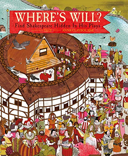 Where's Will ? : Find Shakespeare Hidden In His Plays par Anna Claybourne
