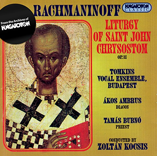Rachmaninov: Liturgy of St. Jo...
