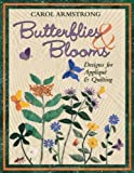 Butterflies & Blooms - Print on Demand Edition: Designs for Applique and Quilting