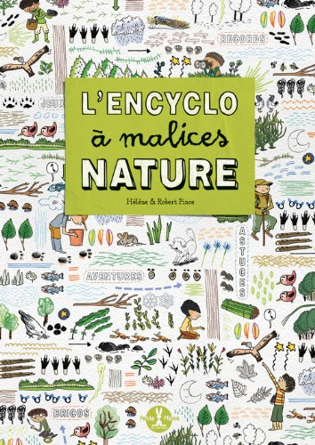 L'Encyclo  malices nature