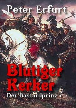 blutiger-kerker-der-bastardprinz-teil-1