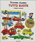 Scarica Libro Tutto ruote I grandi classici Ediz illustrata (PDF,EPUB,MOBI) Online Italiano Gratis