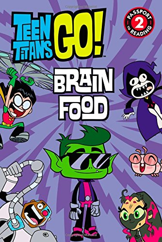 Teen Titans Go! (Tm): Brain Food (Teen Titans Go!: Passport to Reading, Level 2) por Jennifer Fox