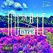 Humble Hype [Explicit]