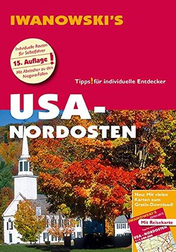 USA Nordosten - Reiseführer von Iwanowski: Individualreiseführer mit Extra-Reisekarte und Karten-Download (Reisehandbuch)