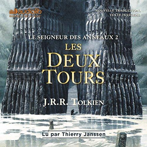 Les deux tours: Le seigneur des anneaux 2 par J. R. R. Tolkien