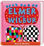 Elmer and Wilbur: Board Book