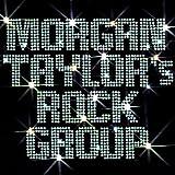 Morgan Taylor's Rock Group