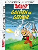 Die ultimative Asterix Edition 33: Gallien in Gefahr (Asterix Die Ultimative Edition, Band 33)