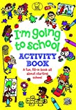 Best Back To School Books - I'm Going to School Activity Book: A Fun Review
