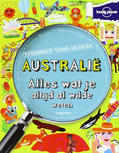 australie-alles-wat-je-altijd-al-wilde-weten-lonely-planet-verboden-voor-ouders