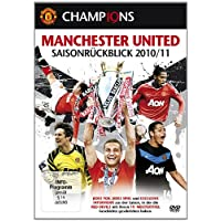 Manchester United - Saisonrückblick 2010/11