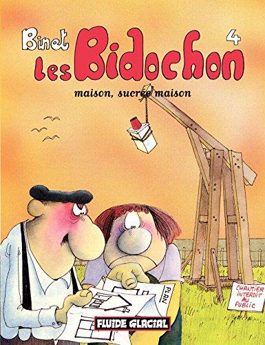 Les Bidochon (Tome 4) - Maison, sucrée maison