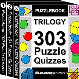 Puzzlebook Trilogy: 303 Puzzle Quizzes (color and interactive!) (English Edition) von [The Grabarchuk Family]