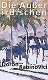 Die Außerirdischen: Roman von Doron Rabinovici
