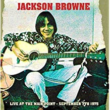 Live At The Main Point September 7th 1975 By Jackson Browne (2014-10-20)