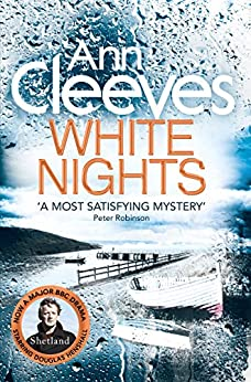 White Nights (Shetland Book 2) by [Cleeves, Ann]