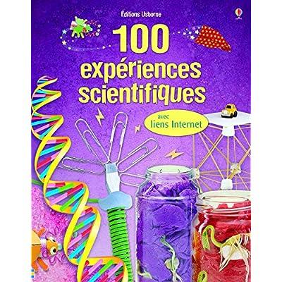 100 expériences scientifiques - avec liens internet